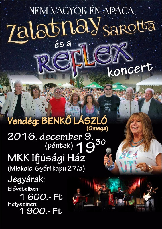 Ifjúsági Ház Miskolc  2016-09-10 - Gönci Pálinkafesztivál (Zalatnay Sarolta  - Reflex koncert) ... 71f6da8f0b